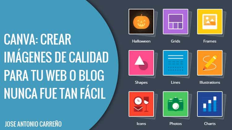 Canva: cómo crear imágenes para tu web o blog.