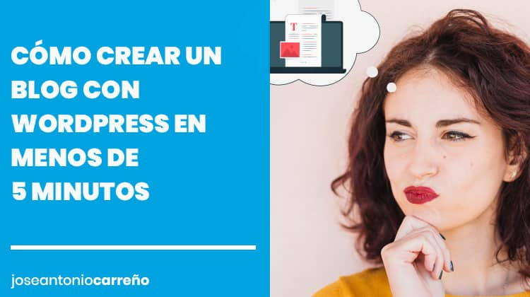 Tutorial sobre cómo crear un blog con Wordpress.