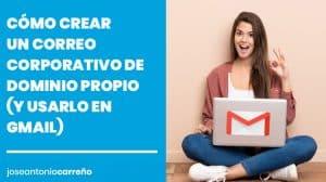 Cómo crear un correo corporativo de dominio propio