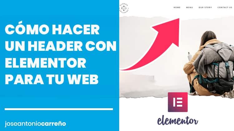 Cómo hacer un header con Elementor.