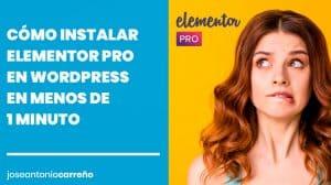 Cómo instalar Elementor Pro en Wordpress