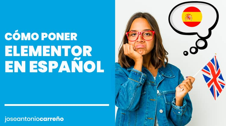 Cómo poner Elementor en español