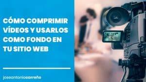 Comprimir vídeos para web