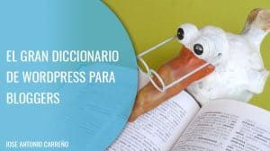 Diccionario de Wordpress para bloggers