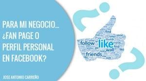 fan page o perfil personal en facebook