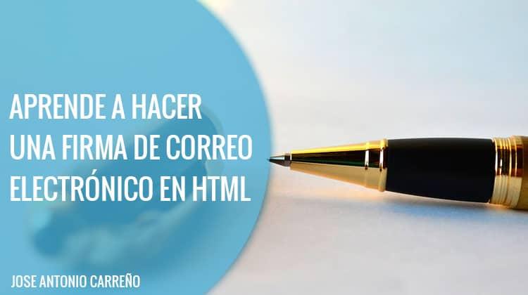 aprender a hacer firma correo electronico en html