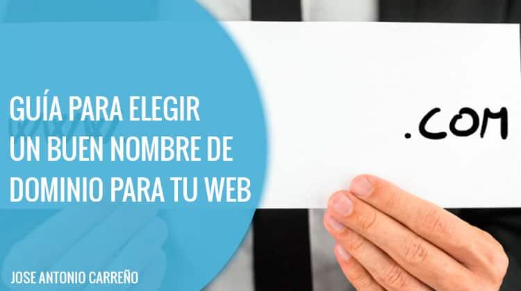 guia para elegir un buen nombre de dominio para tu web