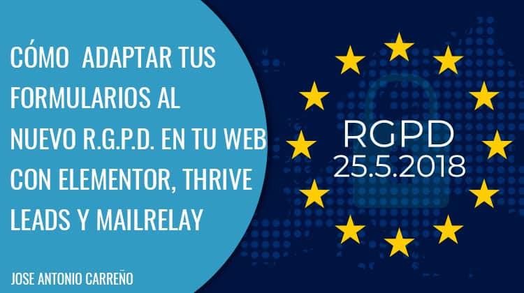 nuevo-RGPD-mailrelay-elementor-thrive-leads