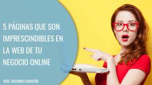 Páginas imprescindibles en la web de un negocio online de éxito.