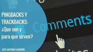 Pingbacks y Trackbacks | Que son, para que sirven
