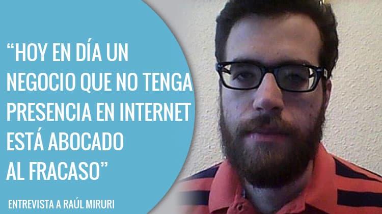 Entrevista a Raúl Miruri.
