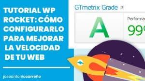 Tutorial WP Rocket en español.